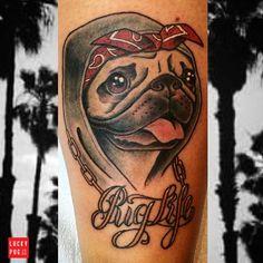 Pug Life tattoo by Ayako of MTL Tattoo Face Tattoos, Sleeve Tattoos, Pug Tattoo, Animal Rescue Stories, Tattoos For Lovers, Tattoos Gallery, Pug Love, Pet Names, Animal Tattoos