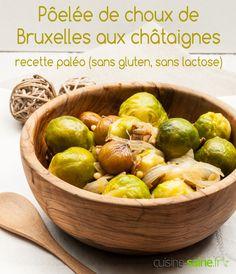 Poêlée de choux de Bruxelles et châtaignes - recette paléo