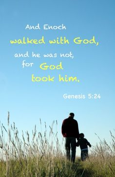 And Enoch walked with God, and he was not, for God took him (see Gen. 5:24). Read more via, www.agodman.com