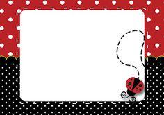 Convite ou Moldura Joaninha - Fazendo a Nossa Festa Completely free Ladybug Invitation or Frame, rea Ladybug Invitations, Cupcake Invitations, Free Printable Invitations, Printables, Garden Theme Classroom, Classroom Welcome, Classroom Crafts, Quinceanera Themes, Quinceanera Invitations