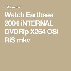 Watch Earthsea 2004 iNTERNAL DVDRip X264 OSi RiS mkv