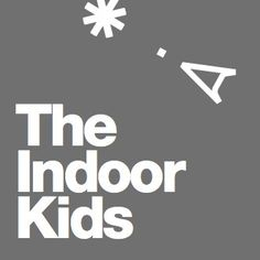 The Indoor Kids Podcast