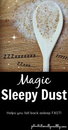 """Can't Fall Back Asleep? """"Sleepy Dust""""—An Unconventional Nutritional Remedy for Insomnia  """