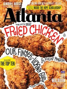 Cover Story: Atlanta Magazine dishes on its fried chicken cover Food & Wine Magazine, Magazine Cover Design, Magazine Covers, Magazine Spreads, Magazin Design, Food Packaging Design, Creative Food, Food Design, Journals