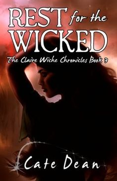Rest For The Wicked: The Claire Wiche Chronicles Book 1 (Rest For The Wicked is rated on BN at 4.1 Stars with 15 Reviews and has 4.2 Stars/63 Reviews on Amazon)