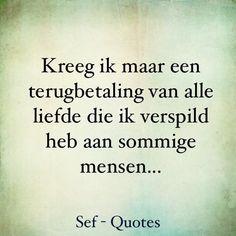 Humor met een knipoog, maar hier zit wel een kern van waarheid is. Like Quotes, Strong Quotes, Happy Quotes, Words Quotes, Sayings, Sef Quotes, Dream Word, Dutch Words, Motivational Quotes