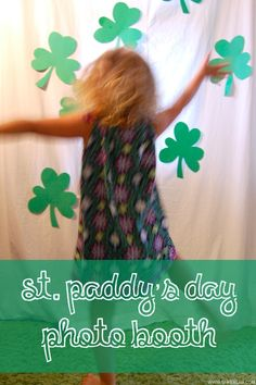 DIY St. Paddy's Day Photo Booth. With kids!