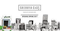 未来の渋谷をつくる、クリエイティブな体験に満ちた複合施設「SHIBUYA CAST.」。明治通りとキャットストリートの交差地点に、2017年4月28日、オープン。