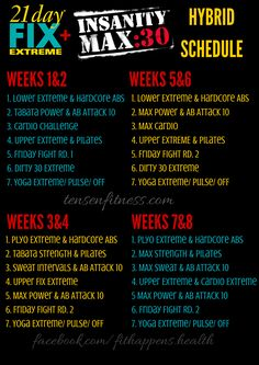 Insanity MAX 30 & 21 Day Fix EXTREME Hybrid Schedule. tensenfitness.com                                                                                                                                                      More