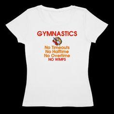 Gymnastic t shirt - GYMNASTICS...No WIMPS