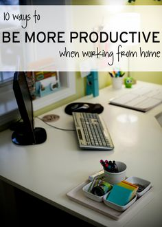 Working from home sounds like a dream come true. It can be when you employ these ten techniques to help you be focused and productive working at home.