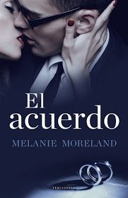 El acuerdo - The Contract, #1 -  Melanie Moreland