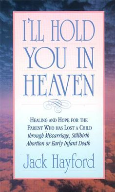 Jack Hayford Ministries | Store | Ill Hold You In Heaven