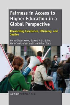 Download free Fairness in Access to Higher Education in a Global Perspective: Reconciling Excellence Efficiency and Justice pdf
