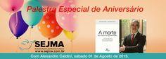 """SEJMA convida para sua palestra de aniversário """"A morte na visão do Espiritismo"""" em São Paulo - SP - http://www.agendaespiritabrasil.com.br/2015/07/28/sejma-convida-para-sua-palestra-de-aniversario-a-morte-na-visao-do-espiritismo-em-sao-paulo-sp/"""