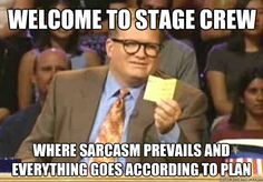 stage crew memes - Google Search