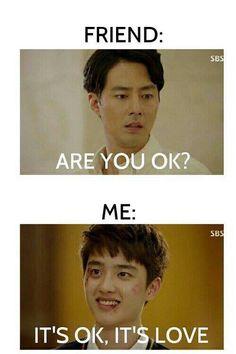 Its ok, thats love (kdrama) Han Kang Woo (Do Kyungsoo) and Jang Jae Yeol (Jo in Sung) Kdrama Memes, Funny Kpop Memes, Exo Memes, Funny Humor, Park Hae Jin, Park Seo Joon, Korean Drama Funny, Korean Drama Quotes, It's Okay That's Love