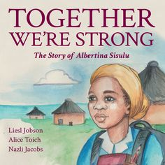 Together We're Strong Brave Girl, Green Books, Beautiful Stories, A Blessing, Powerful Women, Book Lists, Stand Up, Book Art, Writer