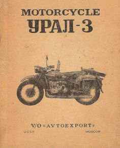 Motorcycle Sevice Manual. This is the cover of the service manual for a 1970s Russian Ural Mars 650cc Motorcycle, also known as the Model M-66 but I am not sure whether that was the designation with the sidecar or not. I onl
