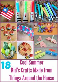 18 Cool Summer Kid's Crafts Made from Things Around the House - DIY Inspired