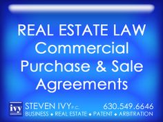 COMMERCIAL PURCHASE & SALE AGREEMENTS -- Typically, commercial real estate agreements are more complex than those utilized in residential real estate. They contain more details, various additional provisions and may involve multiple individual and joint ventures. STEVEN IVY P.C. has an in-depth understanding of the applicable contract laws and the intricacies involved in formation of commercial purchases and sales agreements. Our commercial contracts are effective and easy to understand.