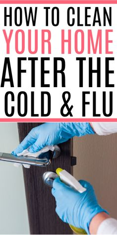 Need to give your home a deep clean after an illness? Check out how to clean your home after the cold or flu. Make sure you prevent the spread of illness in your home and get it clean. Cleaning Recipes, House Cleaning Tips, Deep Cleaning, Spring Cleaning, Cleaning Hacks, Lysol Wipes, House Smell Good, Clean Washing Machine, Home Management Binder