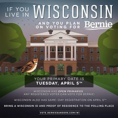 If we have a strong win in Wisconsin, it will be a LOUD message to the establishment that THEIR TIME IS UP! Here's a shareable infographic with important GOTV information! #feelthebern #bernie #bernie2016 #bernieorbust #berniesanders #gotr #gotv #vote #democratic #Democrat #wisconsin #uwmadison #bascom