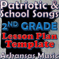 Kindergarten School And Patriotic Songs Lesson Plan Template