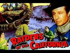 Raiders of Old California - Full Length Western Movies