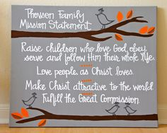 Family Mission Statement - Custom Painting - 20X24 inches