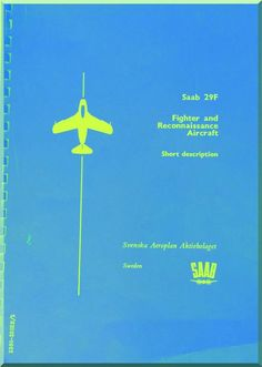 SAAB J 29 F Aircraft Manufacture's Brochure Specification Manual - 1953 - Aircraft Reports - Manuals Aircraft Helicopter Engines Propellers Blueprints Publications