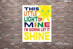 This Little Light Of Mine I'm Gonna Let It Shine, Nursery Decor,INSTANT Download,YOU Print,Nursery Art, Christian Art, Gospel Childrens Song by CottageArtShoppe on Etsy