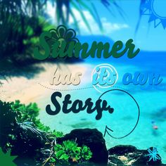 #summer #story #beach #trees #sand #quotes