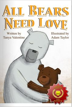 Precious!! All Bears Need Love - An Adoption Picture Book