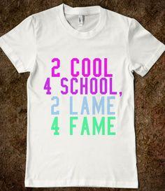2 Cool 4 School, 2 Lame 4 Fame #tumblr #internet #pastel #rainbow #hipster #grunge #goth #school #famous #scene