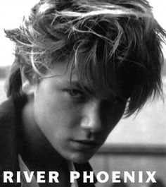River Phoenix... A wonderful young actor, gone too soon.