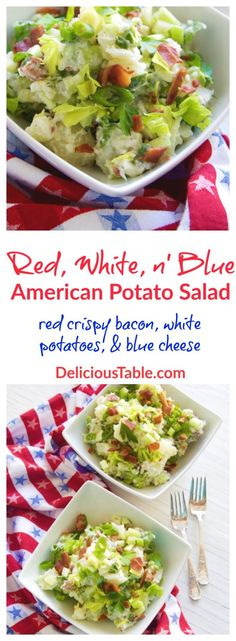 Patriotic Red (crispy bacon) , White (potato), & Blue (cheese) American Potato Salad is perfect for Memorial Day, Fourth of July, or Labor Day!