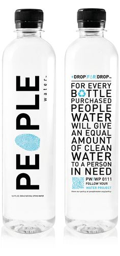 "A purchase that you won't feel guilty about!  ""For every bottle purchased People Water will give an equal amount of clean water to a person in need."" - www.peoplewater.com"