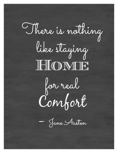 Jane Austen Home Quote - Free Printable by Finding Silver Pennies