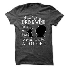 boy - drink wine T Shirts, Hoodies. Check price ==► https://www.sunfrog.com/LifeStyle/boy--drink-wine.html?41382