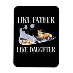 Funny Like Father Like Daughter Gifts Magnet #illustrations #running #swimming father hero, father sons, absent father, christmas decorations, thanksgiving games for family fun, diy christmas decorations Fathers Day Ideas For Husband, Like Father Like Daughter, First Fathers Day, Father And Son, Father Christmas, Diy Christmas, Christmas Decorations, Fathers Presents, Absent Father