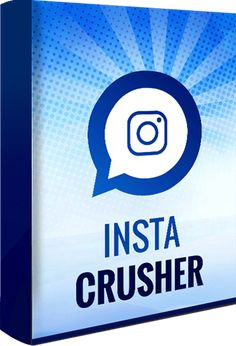Insta Crusher By Rich Williams Review - Revealed The Ultimate Instagram Software And Get 3 Completely Unique Softwares Designed To Make You The Most Insta Money, Traffic And Leads, With The Least Time And Effort