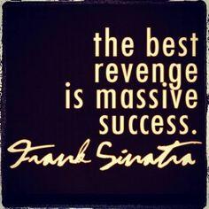 -Frank Sinatra #inspiration #success