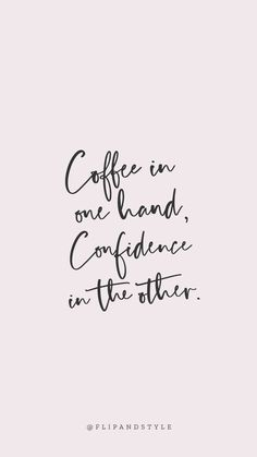 Blush pink background, lettering font coffee & confidence is part of Phone wallpaper quotes - Change Quotes, Quotes To Live By, Love Work Quotes, Work Qoutes, Pretty Girl Quotes, Cute Girly Quotes, Cute Short Quotes, Cute Happy Quotes, The Words