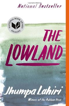 The Lowland (Vintage Contemporaries) by Jhumpa Lahiri: Beautiful book spanning many years and places. A book about brotherhood and family. Recommend this for the lovely prose alone.