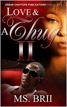 Love And A Thug 2: A Hitta's Love Story (Love And A Thug: A Hitta's Love Story) by Ms. Brii http://www.amazon.com/dp/B016SS6T1Q/ref=cm_sw_r_pi_dp_YQ2mwb1TMCVJA