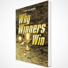 Why Winners Win | MIC Publishing
