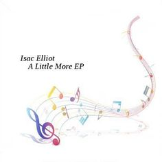 Isac Elliot-A Little More EP-WEB-2016-AZF