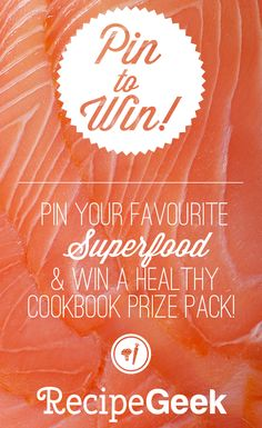 Salmon | Pin your fave superfood and win a healthy cookbook prize pack! Click through for details!