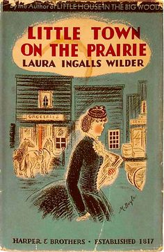 → Little Town on the Prairie by Laura Ingalls Wilder 1941